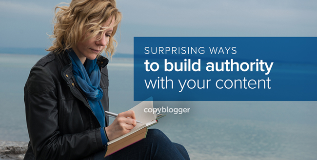 surprising ways to build authority with your content