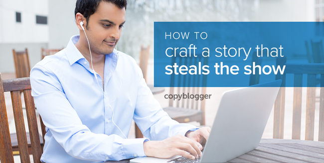 craft a story that steals the show