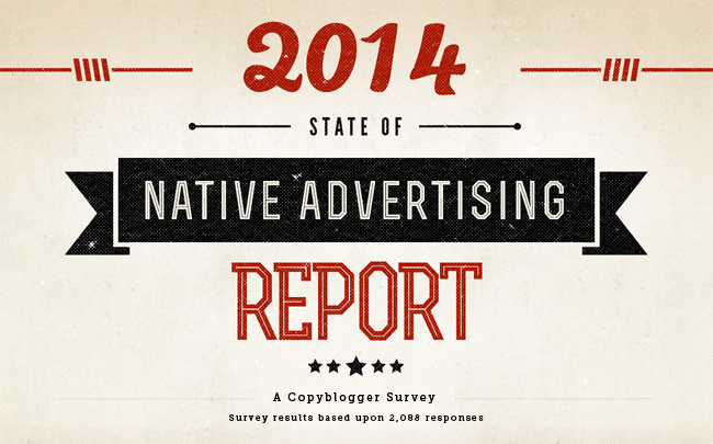 blog post title image for Copyblogger's 2014 State of Native Advertising Report