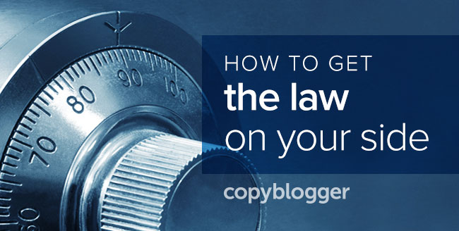 how to get the law on your side