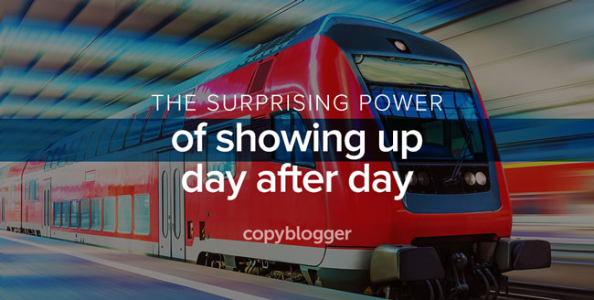 a train - the surprising power of showing up day after day